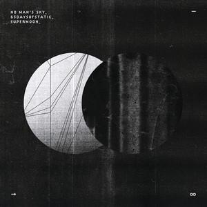 "Supermoon (From ""No Man's Sky: Music For An Infinite Universe"") Albümü"