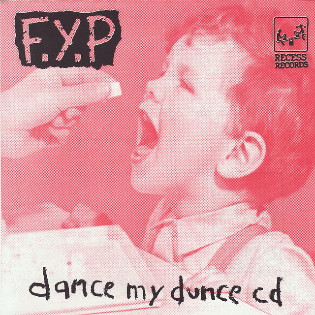 F.Y.P Dance My Dunce album cover