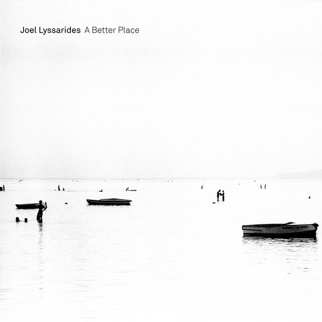 Album cover for A Better Place by Joel Lyssarides