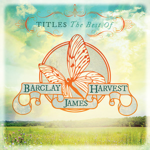 Titles: The Best Of Barclay James Harvest album