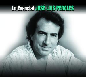 Lo Esencial - Jose Luis Perales
