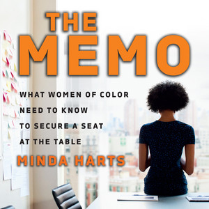 The Memo - What Women of Color Need to Know to Secure a Seat at the Table (Unabridged) Audiobook