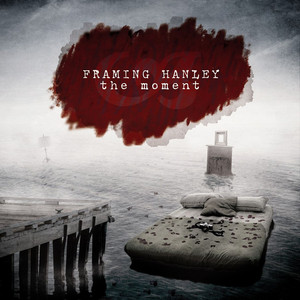 The Moment  - Framing Hanley