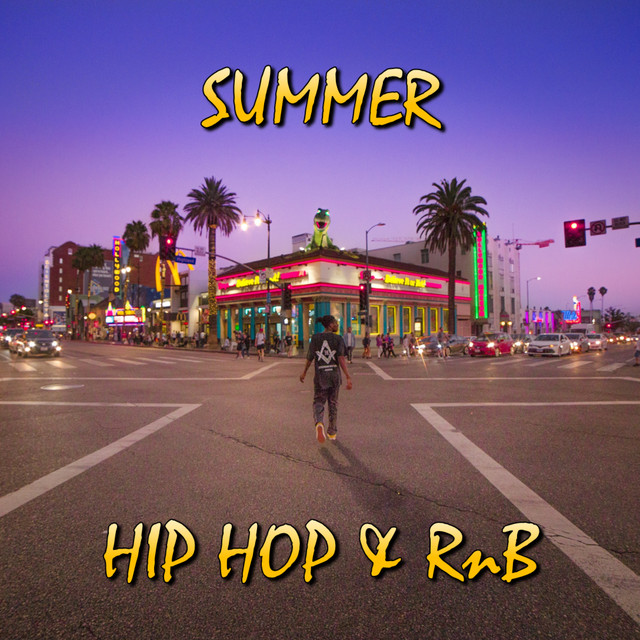 Summer Hip Hop & RnB