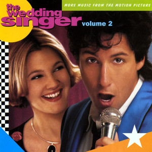 The Wedding Singer  - Adam Sandler