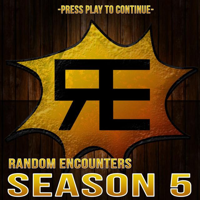 Random Encounters: Season 5