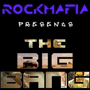 The Big Bang - Rock Mafia