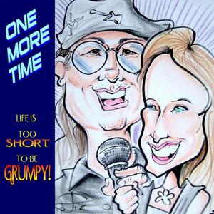 Life Is Too Short to Be Grumpy album