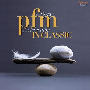 PFM in Classic: Da Mozart a Celebration album