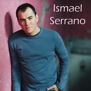 Ismael Serrano - Ismael Serrano