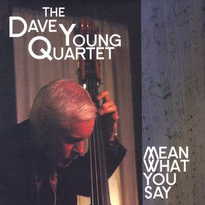 Dave Young Quartet