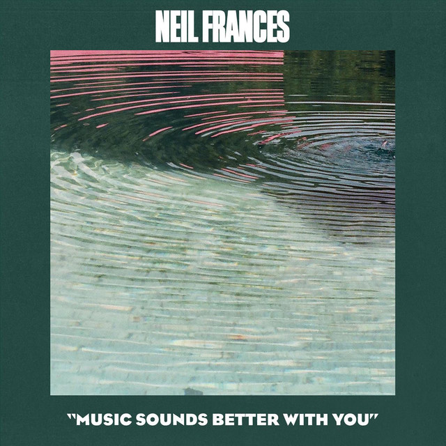 Neil Frances - Music Sounds Better With You image cover