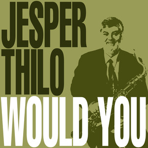 Jesper Thilo, Kenny Drew, Ole Ousen I Want to Be Happy cover