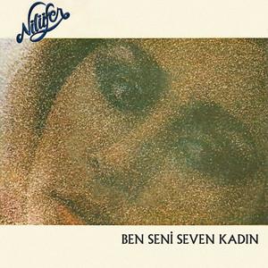 Ben Seni Seven Kadın Albümü