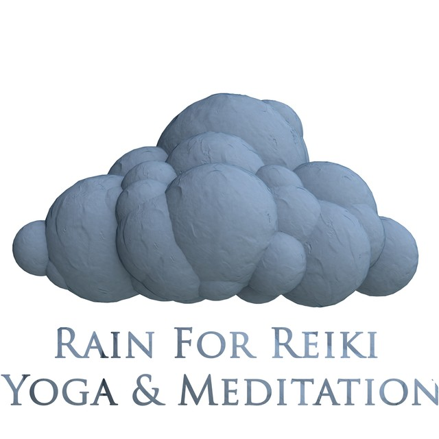 Rain For Reiki Yoga & Meditation Albumcover