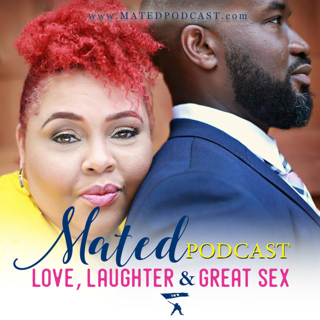 Marriage, Relationships, Sex and Dating Advice -The Mated Podcast on Spotify
