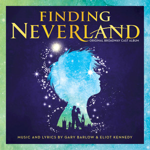 Finding Neverland (Original Broadway Cast Recording) album