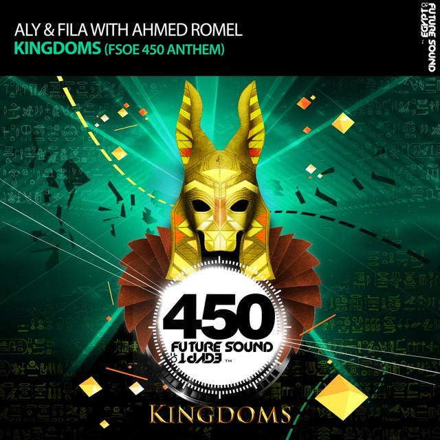 Kingdoms (FSOE 450 Anthem)