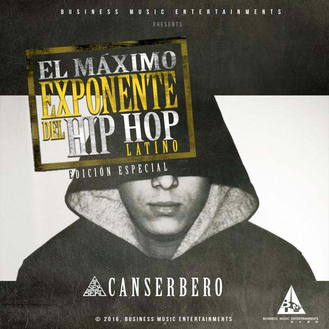 El Máximo Exponente del Hip Hop Latino (Edicion Especial)