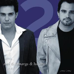 Zezé Di Camargo & Luciano Foi a Primeira Vez cover