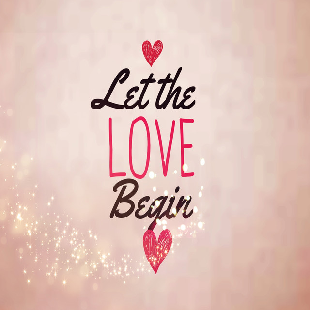 """Let the Love Begin (Theme from """"Let the Love Begin"""")"""