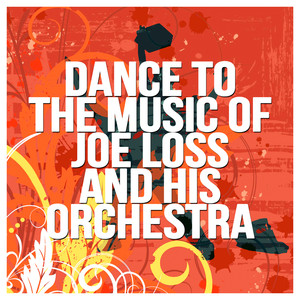 Dance to the Music of Joe Loss and His Orchestra