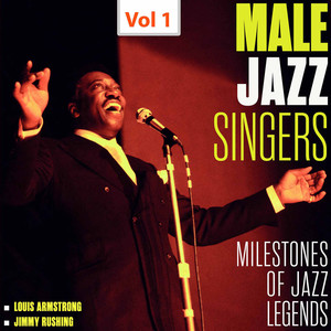 Milestones of Jazz Legends - Male Jazz Singers, Vol. 1 (1955, 1958) Albümü
