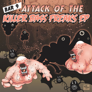 Attack of The Killer Bass Freaks