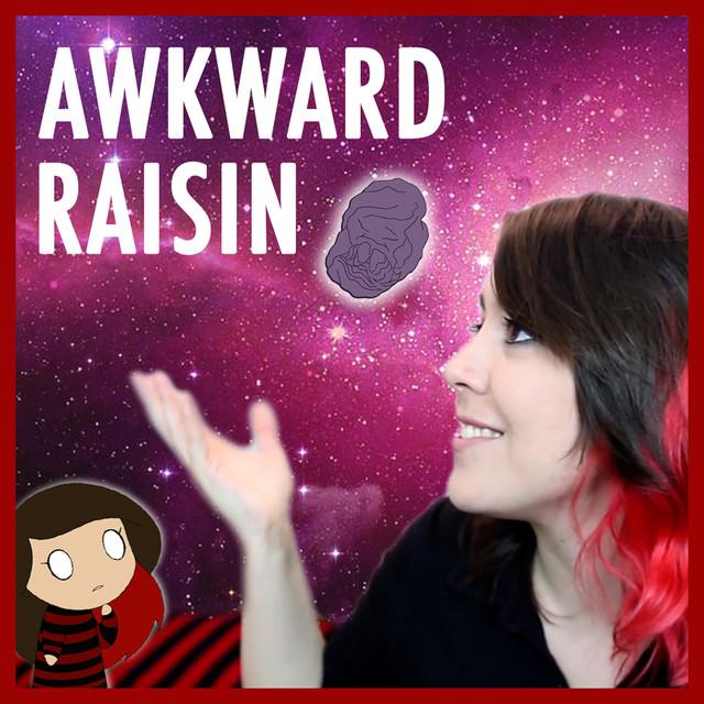 Awkward Raisin