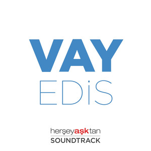 Vay (Her Şey Aşktan Film Müziği) Albümü