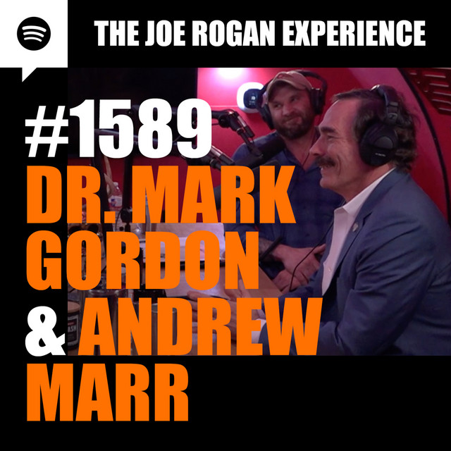 #1589 - Dr. Mark Gordon & Andrew Marr