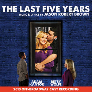 The Last Five Years: 2013 Off-Broadway Cast Recording album