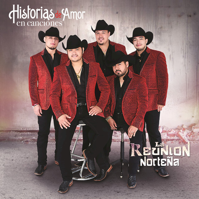 Album cover for Historias De Amor En Canciones by La Reunion Nortena