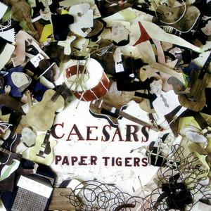 Paper Tigers - Caesars
