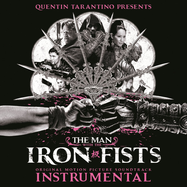 Various Artists The Man with the Iron Fists: Soundtrack Instrumental album cover