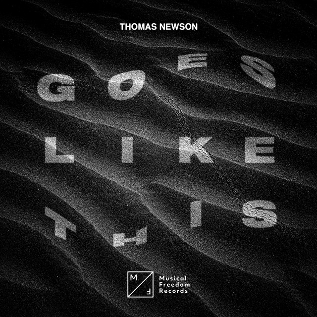 Thomas Newson - Goes Like This