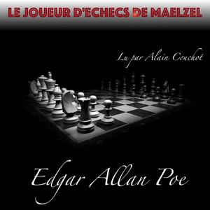 Le Joueur d'échecs de Maelzel, Edgar Allan Poe (Livre audio) Audiobook