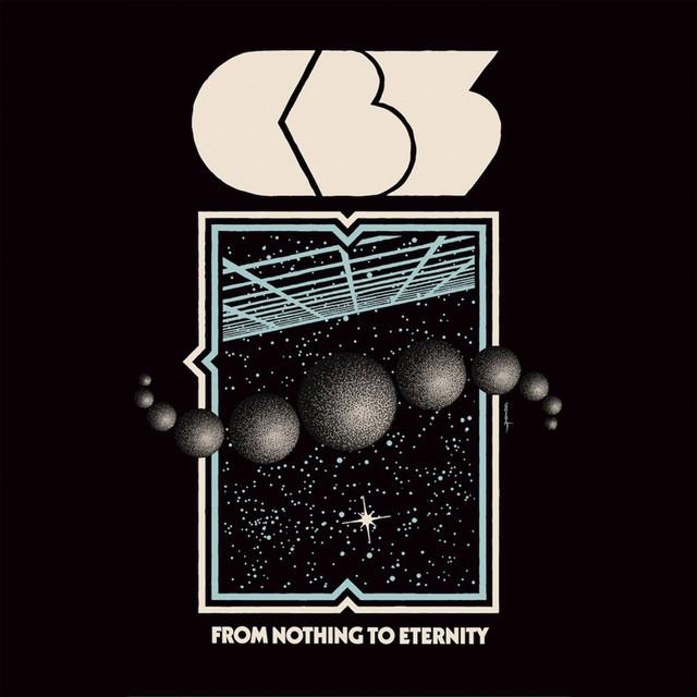 Skivomslag för CB3: From Nothing To Eternity