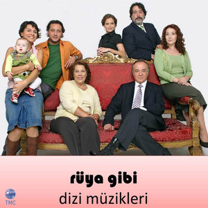 Rüya Gibi (Orijinal Dizi Müzikleri) Albümü