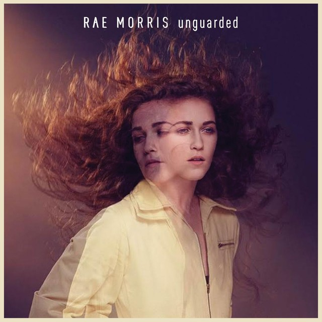 Album cover for Unguarded by Rae Morris