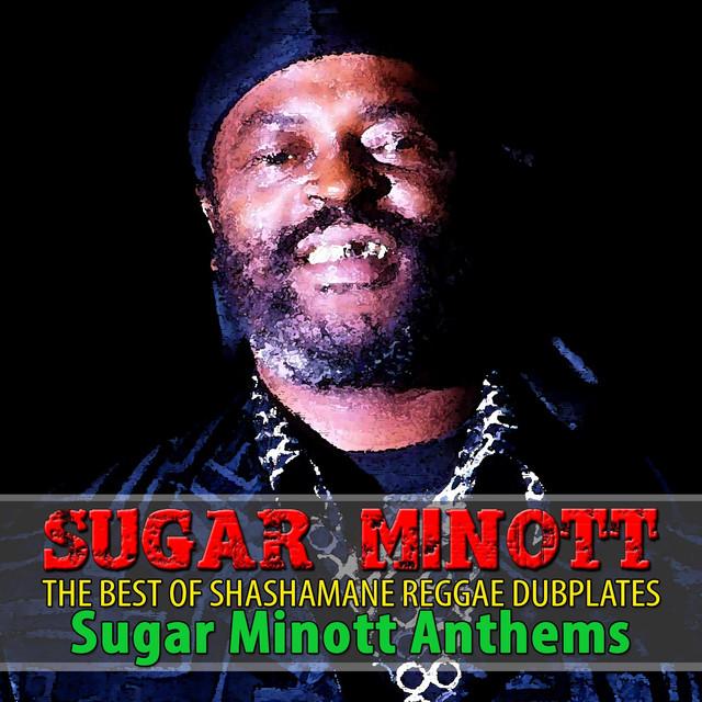 The Best of Shashamane Reggae Dubplates (Sugar Minott Anthems)
