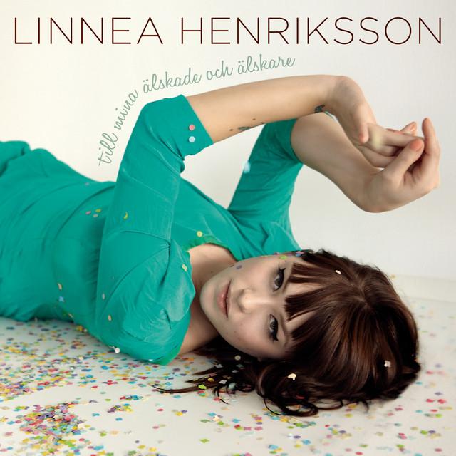 Skivomslag för Linnea Henriksson: Till Mina Älskade Och Älskare