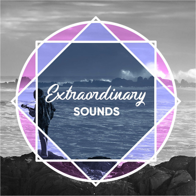 Extraordinary Sounds