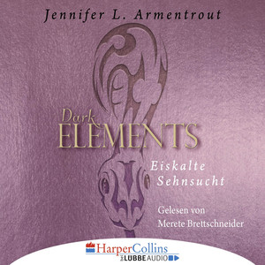 Eiskalte Sehnsucht - Dark Elements 2 Audiobook