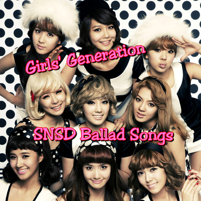 SNSD Ballad Songs