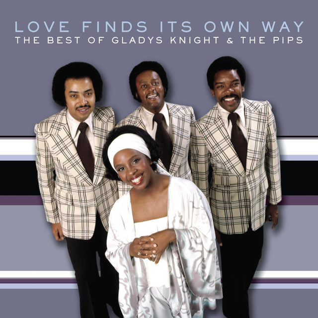 The Best of Gladys Knight & The Pips: Love Finds Its Own Way