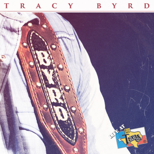 Album cover for Live at Billy Bob's Texas by Tracy Byrd