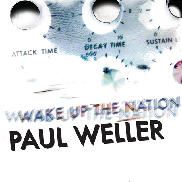 Album cover for Wake Up The Nation by Paul Weller