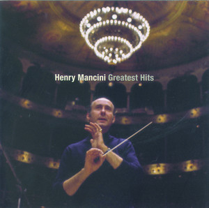 Greatest Hits - The Best of Henry Mancini - Henry Mancini