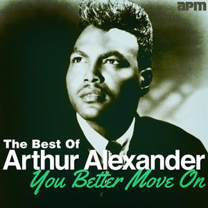 You Better Move On - The Best Of Arthur Alexander album
